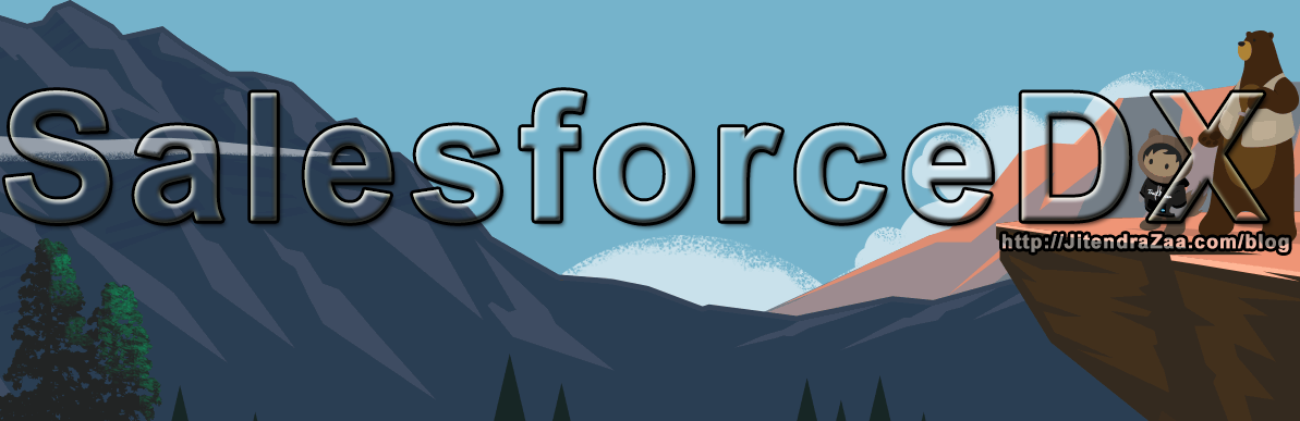 Getting started with Salesforce DX – Salesforce Developer Experience
